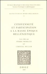 Citoyenneté et participation a la basse époque hellénistique