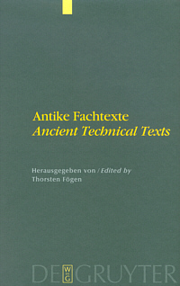 Antike Fachtexte / Ancient Technical Texts
