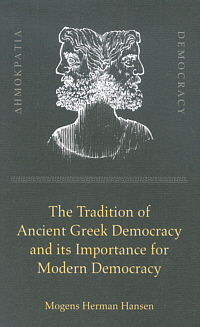 The Tradition of Ancient Greek Democracy and its Importance for Modern Democracy