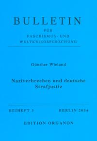Naziverbrechen und deutsche Strafjustiz