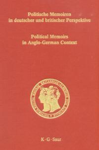 Politische Memoiren in deutscher und britischer Perspektive