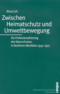 Zwischen Heimatschutz und Umweltbewegung