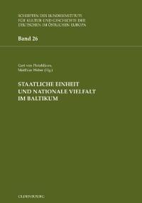 Staatliche Einheit und nationale Vielfalt im Baltikum