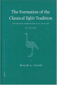 The Formation of the Classical Tafsīr-Tradition