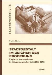 Stadtgestalt im Zeichen der Eroberung