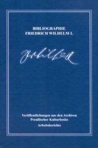 Bibliographie Friedrich Wilhelm I.