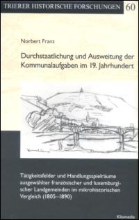 Durchstaatlichung und Ausweitung der Kommunalaufgaben im 19. Jahrhundert
