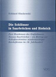 Die Schlösser in Saarbrücken und Biebrich