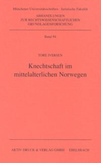 Knechtschaft im mittelalterlichen Norwegen