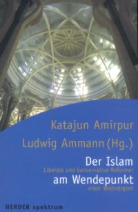 Der Islam am Wendepunkt