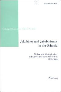 Jakobiner und Jakobinismus in der Schweiz