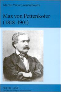 Max von Pettenkofer (1818-1901)