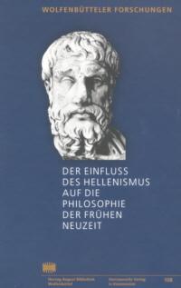 Der Einfluß des Hellenismus auf die Philosophie der Frühen Neuzeit