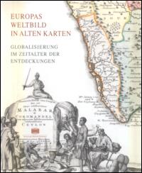 Europas Weltbild in alten Karten