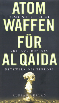Atomwaffen für Al Quaida