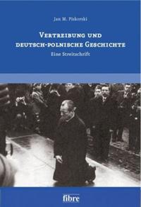 Vertreibung und deutsch-polnische Geschichte