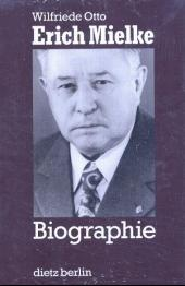 Erich Mielke - Biographie