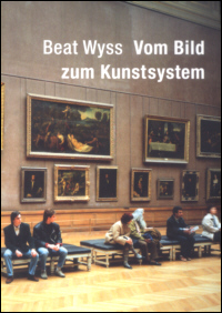 Vom Bild zum Kunstsystem