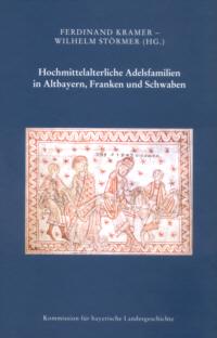 Hochmittelalterliche Adelsfamilien in Altbayern, Franken und Schwaben