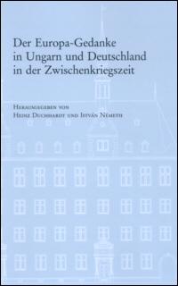 Der Europa-Gedanke in Ungarn und Deutschland in der Zwischenkriegszeit