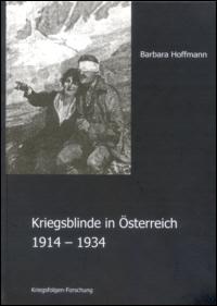 Kriegsblinde in Österreich 1914-1934