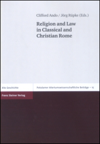 Religion and Law in Classical and Christian Rome