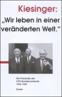 """Kiesinger: """"Wir leben in einer veränderten Welt"""""""