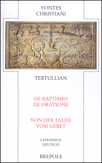 De Baptismo. De Oratione