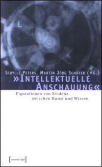 """""""Intellektuelle Anschauung"""""""