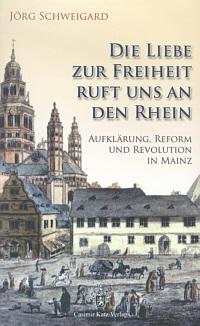 Die Liebe zur Freiheit ruft uns an den Rhein