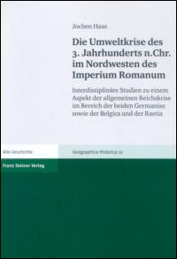 Die Umweltkrise des 3. Jahrhunderts n. Chr. im Nordwesten des Imperium Romanum