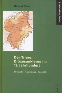 Der Trierer Diözesanklerus im 19. Jahrhundert
