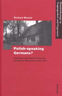 Polish-speaking Germans? Language and National Identity among the Masurians since 1871