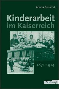 Kinderarbeit im Kaiserreich 1871-1914