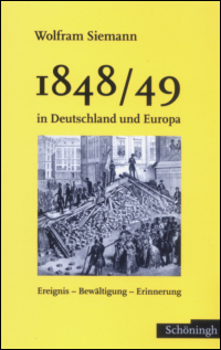 1848/49 in Deutschland und Europa