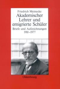 Akademischer Lehrer und emigrierte Schüler