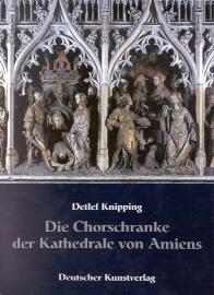 Die Chorschranke der Kathedrale von Amiens