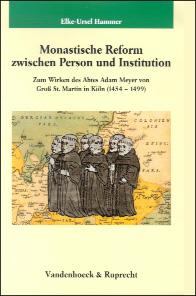Monastische Reform zwischen Person und Institution