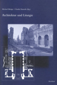 Architektur und Liturgie