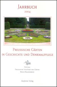 Preußische Gärten in Geschichte und Denkmalpflege