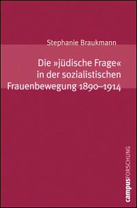 Die 'jüdische Frage' in der sozialistischen Frauenbewegung 1890-1914