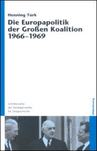 Die Europapolitik der Großen Koalition 1966-1969