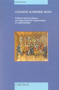 Gesandte, Schreiber, Akten
