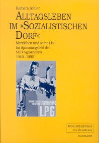"""Alltagsleben im """"sozialistischen Dorf"""""""