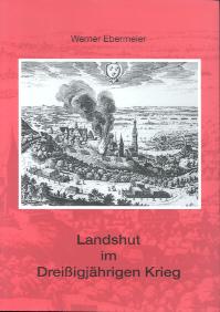 Landshut im Dreißigjährigen Krieg