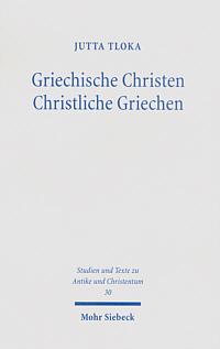 Griechische Christen - Christliche Griechen