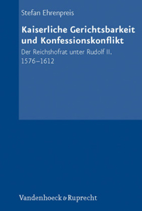 Kaiserliche Gerichtsbarkeit und Konfessionspolitik