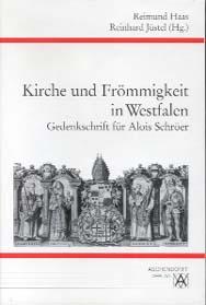 Kirche und Frömmigkeit in Westfalen
