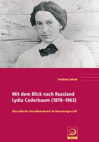 Mit dem Blick nach Russland - Lydia Cederbaum (1878-1963)