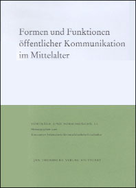 Formen und Funktionen ffentlicher Kommunikation im Mittelalter